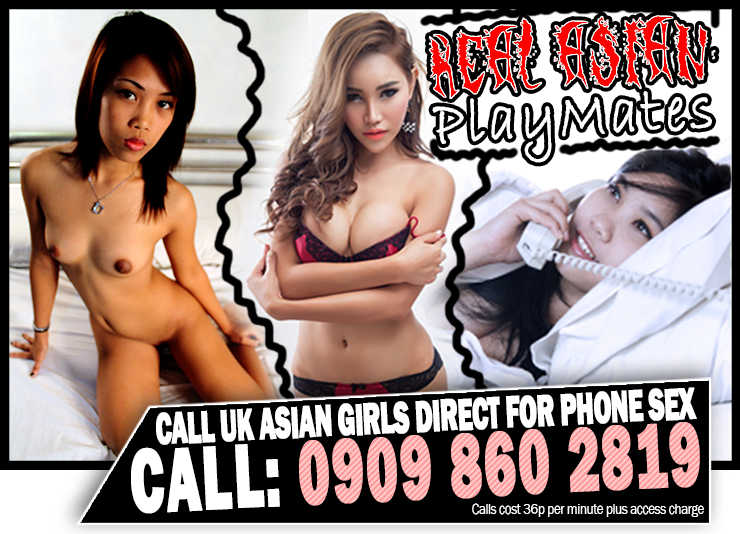 Real Asian Playmates - Call UK Asian girls direct for phone sex